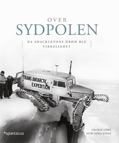 Over sydpolen - George Lowe