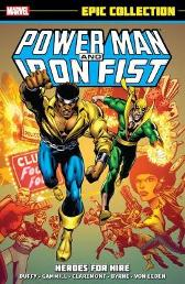Power Man & Iron Fist Epic Collection: Heroes For Hire - Chris Claremont Ed Hannigan Kerry Gammill