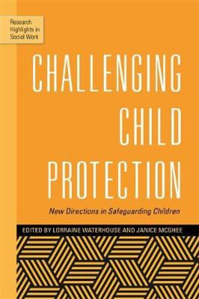 Challenging Child Protection - Lorraine Waterhouse