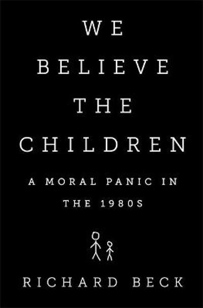 We Believe the Children - Richard Beck