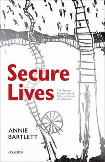 Secure Lives - Annie Bartlett