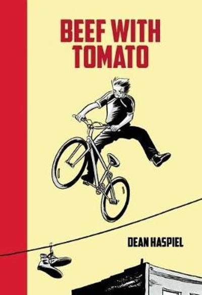 Beef With Tomato - Dean Haspiel