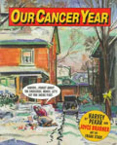 Our Cancer Year - Harvey Pekar
