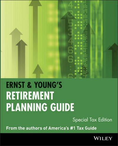 Ernst & Young's Retirement Planning Guide - Ernst & Young LLP