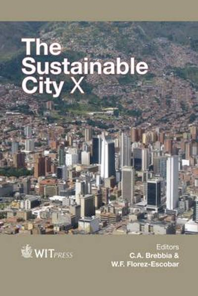 The Sustainable City X - C. A. Brebbia