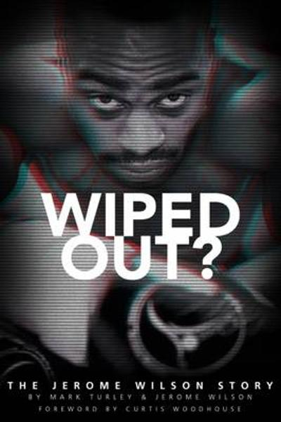 Wiped Out? - Jerome Wilson