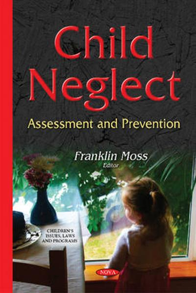 Child Neglect - Franklin Moss