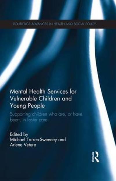 Mental Health Services for Vulnerable Children and Young People - Michael Tarren-Sweeney