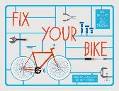 Fix Your Bike - Jackie Strachan Jane Moseley Claire Rollet