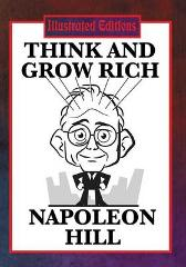 Think and Grow Rich (Illustrated Edition) - Napoleon Hill Luke McDonnell