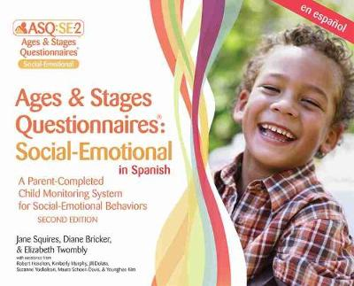 Ages & Stages Questionnaires (R): Social-Emotional (ASQ (R):SE-2): Starter Kit (Spanish) - Jane Squires