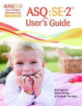 Ages & Stages Questionnaires (R): Social-Emotional (ASQ (R):SE-2): User's Guide (English) - Jane Squires Diane Bricker Elizabeth Twombly