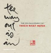 The Way Out is In - Thich Nhat Hanh