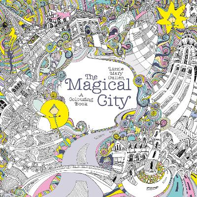 The Magical City - Lizzie Mary Cullen