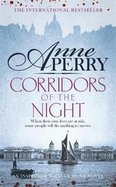 Corridors of the Night (William Monk Mystery, Book 21) - Anne Perry