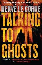 Talking to Ghosts - Herve Le Corre Frank Wynne