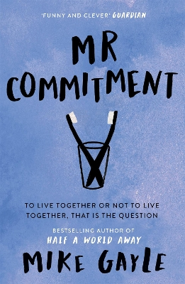 Mr. Commitment - Mike Gayle