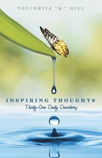 Inspiring Thoughts - Youchrvia Q Hill