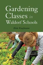 Gardening Classes in Waldorf Schools - Birte Kaufmann MATTHEW BARTON