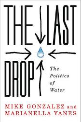 The Last Drop - Mike Gonzalez Marianella Yanes