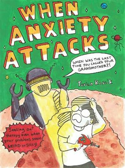 When Anxiety Attacks - Terian Koscik