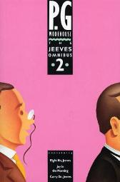 The Jeeves Omnibus - Vol 2 - P. G. Wodehouse
