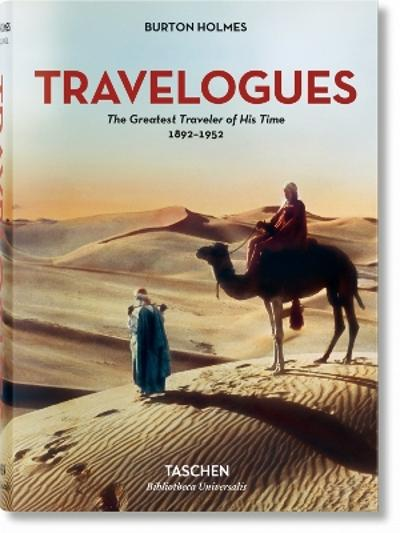 Burton Holmes. Travelogues. The Greatest Traveler of His Time - Genoa Caldwell