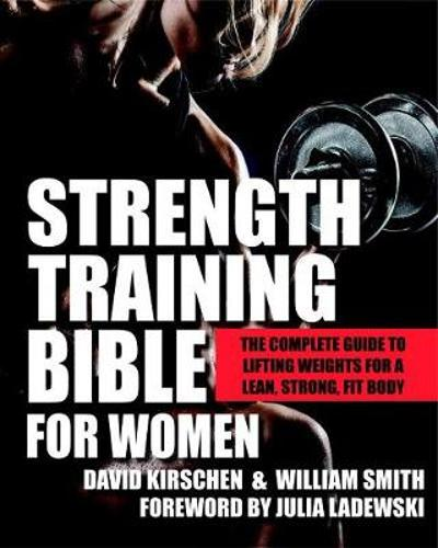 Strength Training Bible For Women - David Kirschen