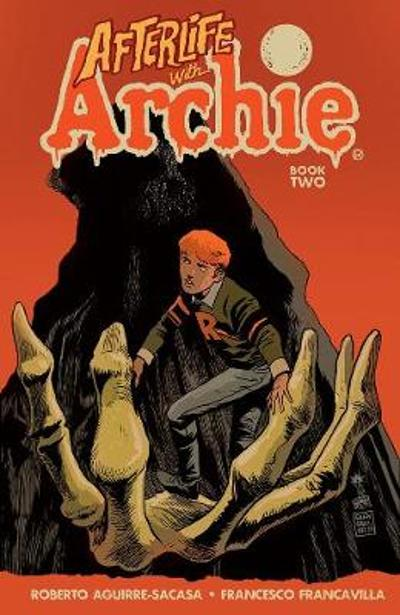 Afterlife With Archie: Betty R.i.p. - Roberto Aguirre-Sacasa