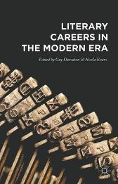 Literary Careers in the Modern Era - Guy Davidson Nicola Evans