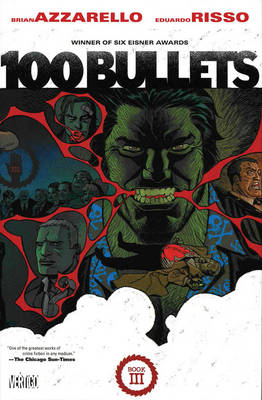 100 Bullets Book Three - Brian Azzarello