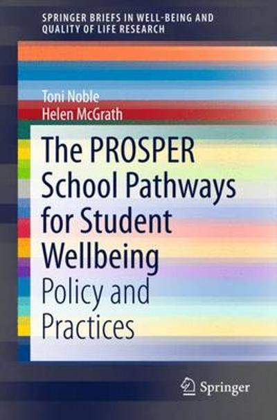 The PROSPER School Pathways for Student Wellbeing - Toni Noble