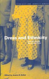 Dress and Ethnicity - Joanne Bubolz Eicher Joanne B. Eicher