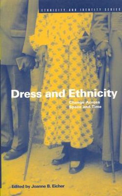 Dress and Ethnicity - Joanne Bubolz Eicher