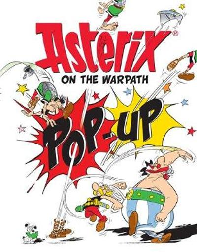 Asterix on the Warpath Pop-Up Book - Rene Goscinny