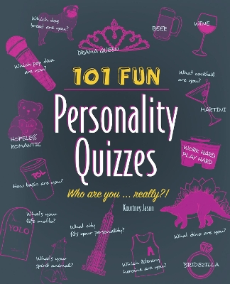101 Fun Personality Quizzes - Kourtney Jason