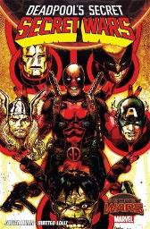 Deadpool's Secret Secret Wars - Cullen Bunn Matteo Lolli