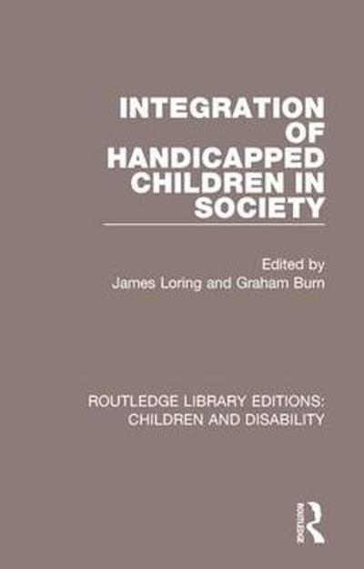 Integration of Handicapped Children in Society - James Loring