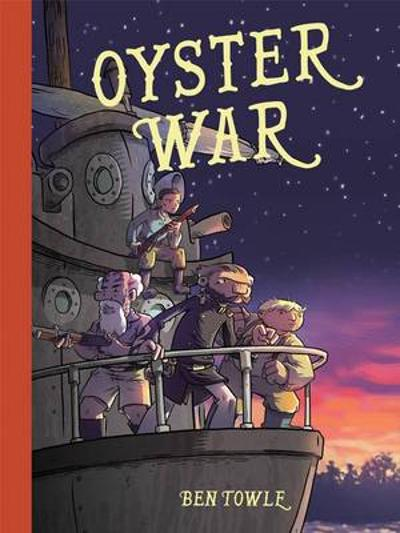 Oyster War - Ben Towle