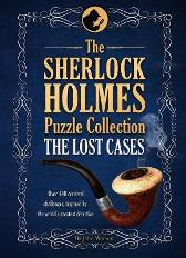 The Sherlock Holmes Puzzle Collection - The Lost Cases - Tim Dedopulos