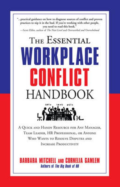 The Essential Workplace Conflict Handbook - Barbara Mitchell