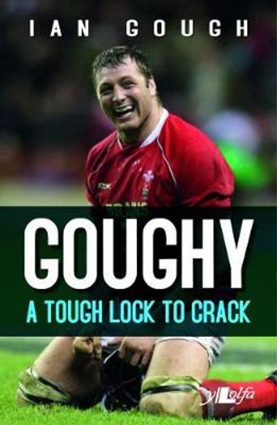Goughy - A Tough Lock to Crack - Ian Gough