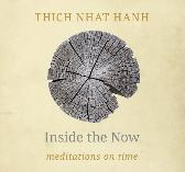 Inside The Now - Thich Nhat Hanh