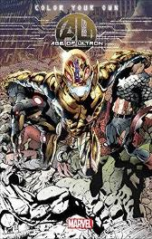 Color Your Own Age Of Ultron - Bryan Hitch Brandon Peterson Carlos Pacheco