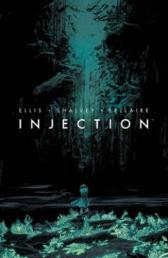 Injection Volume 1 - Warren Ellis Declan Shalvey Jordie Bellaire