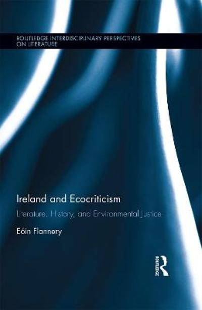 Ireland and Ecocriticism - Eoin Flannery