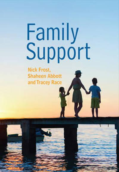 Family Support: Prevention, Early Intervention and Early Help - Nick Frost