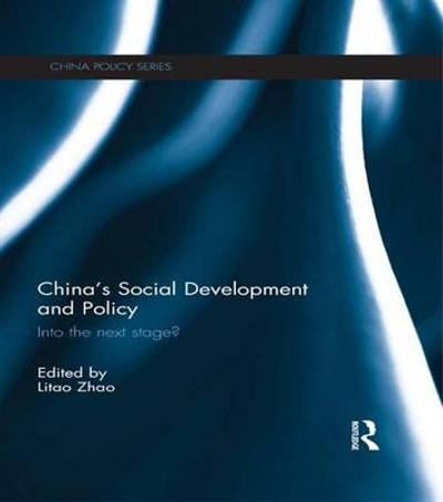China's Social Development and Policy - Litao Zhao
