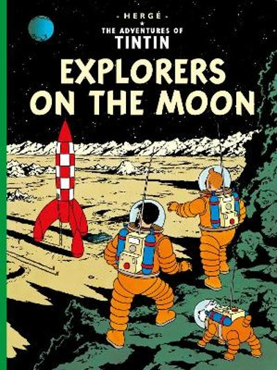 Explorers on the Moon - Herge