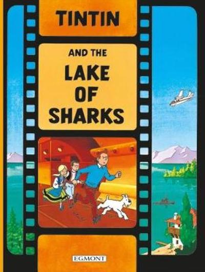 Tintin and the Lake of Sharks - Herge